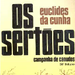 Os Sertes - Euclides da Cunha