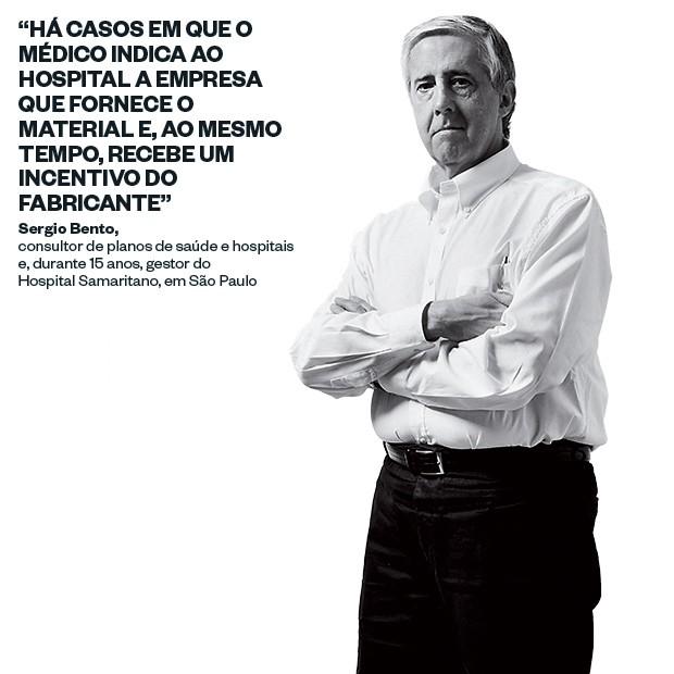Sergio Bento, consultor de planos de saúde e hospitais  e, durante 15 anos, gestor do  Hospital Samaritano, em São Paulo (Foto: Rogério Cassimiro/ÉPOCA)