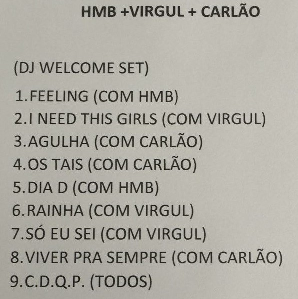 Setlist do encontro HMB + Virgul + Carlo (Foto: Reproduo)
