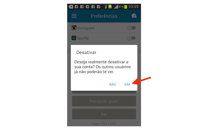 Confirmando a exclusão de uma conta do Happn no aplicativo para Android (Foto: Reprodução/Marvin Costa)