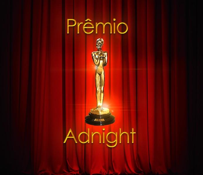 Prêmio Adnight (Foto: Rede Globo)