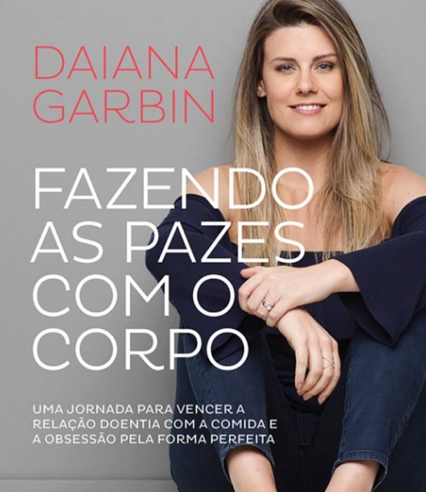 Livro de Daiana Garbin (Foto: Divulgação)