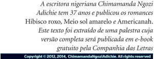 Assinatura Chimamada (Foto: Reprodução)