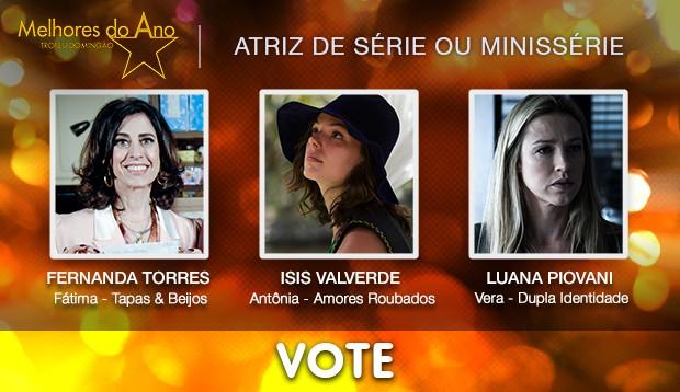 Melhores do Ano 2014 - vote na Atriz de Série ou Minissérie (Foto: Jorge Lima / Gshow)