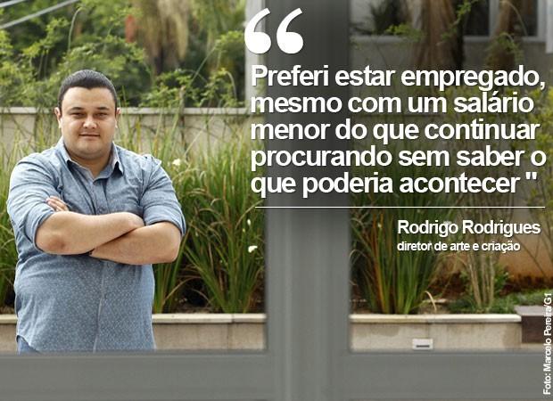 Rodrigo Rodrigues  (Foto: Marcelo Pereira/G1)