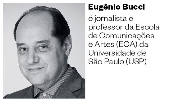 Eugênio Bucci  é jornalista e professor da Escola de Comunicações e Artes (ECA) da Universidade de São Paulo (USP) (Foto: Divulgação)