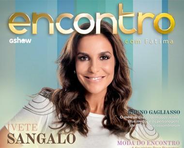 Ivete abre a intimidade e revela armas de sedução com o marido (Encontro com Fátima Bernardes/TV Globo)