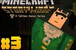 Minecraft Story Mode: Episódio 3