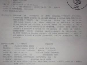 Ocorrêncial policial cita nom de suspeito indicado pela jovem (Foto: Rubiane Bessa/Arquivo Pessoal)