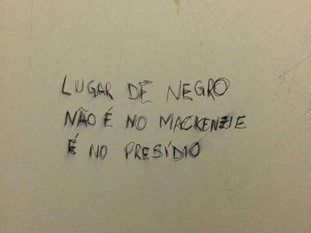 Pichação racista é encontrada em banheiro do Mackenzie em SP  (Foto: Reprodução de Redes Sociais)