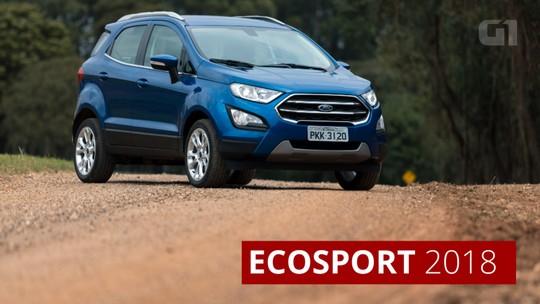 Ford EcoSport 2018 chega com novo motor 1.5 e parte de R$ 73.990