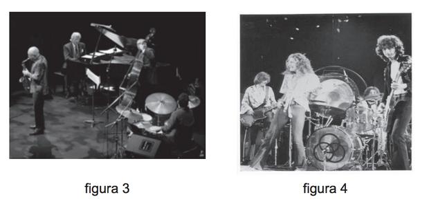 Figura 3 - http://www.edmontonculturalcapital.com/gallery/edjazzfestival/JazzQuartet.jpg. Figura 4 - http://www.filmica.com/jacintaescudos/archivos/Led-Zeppelin.jpg (Foto: Reprodução/Enem)