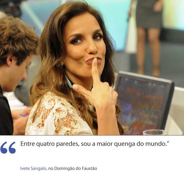 Frases - Ivete Sangalo (Foto: Domingão/TV Globo)