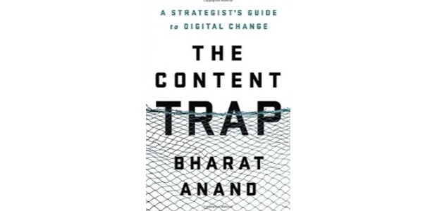 The Content Trap: A Strategist's Guide to Digital Change - Bharat Anand (Foto: Reprodução)