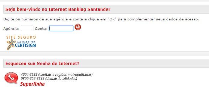 As operações do Santander são certificadas por uma empresa internacional para garantir a confidencialidade do acesso (Foto: Reprodução/Karla Soares)