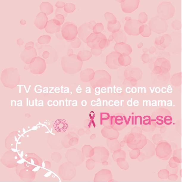 Outubro Rosa   (Foto: (Divulgação/ TV Gazeta))