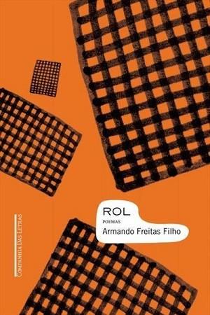 Armando Freitas Filho, autor de 'Rol'