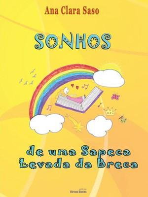 """""""Sonhos de uma Sapeca Levada da Breca"""" tem 11 histórias escritas por Ana Clara e ilustrações para colorir (Foto: Reprodução/ Arquivo Pessoal)"""