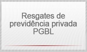 Resgates de previdência privada PGBL (Foto: G1)