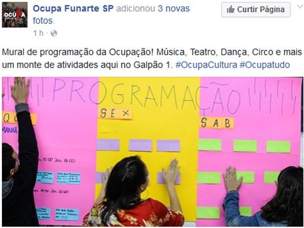 Artistas instalaram mural com a programação das apresentações na ocupação da Funarte (Foto: Reprodução/Facebook/Ocupe Funarte)