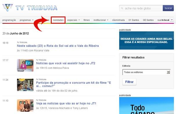 Acesso a opção Novidades (Foto: Divulgação)