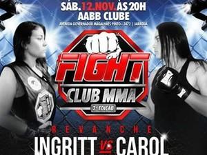 Duelo entre Ingritt e Carol será a luta principal da noite (Foto: Reprodução)