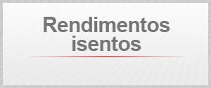 Rendimentos isentos (Foto: G1)