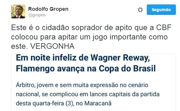 Rodolfo Gropen também reclamou de Wagner Reway (Foto: Reprodução/Twitter)