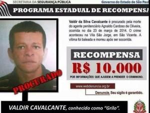 Governo fornecia recompensa de R$ 10 mil por Valdir (Foto: Divulgação/Polícia Militar)