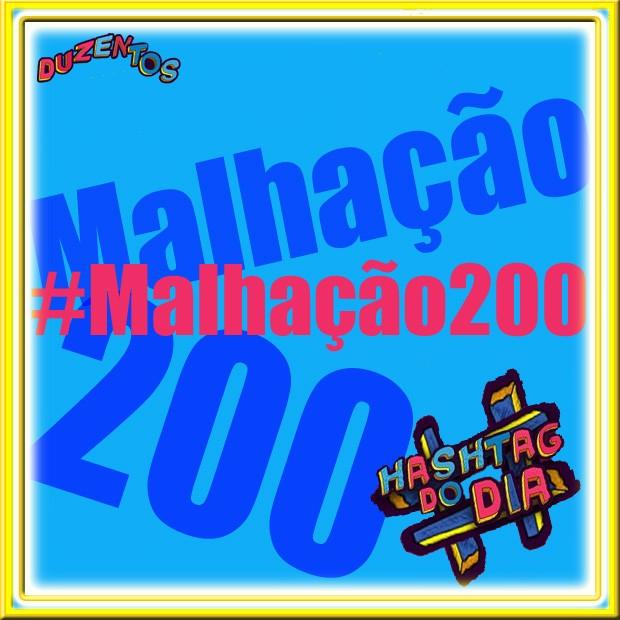 #HashtagDoDia: Malhação200 (Foto: Malhação/ TV Globo)
