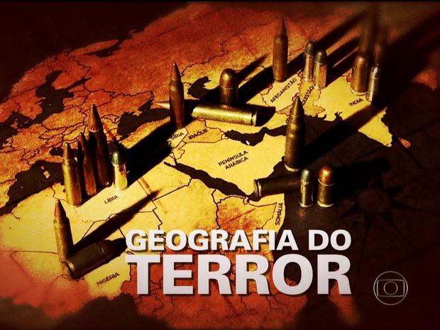 Conheça como agem e o que querem os grupos terroristas mais perigosos (Foto: TV Globo)