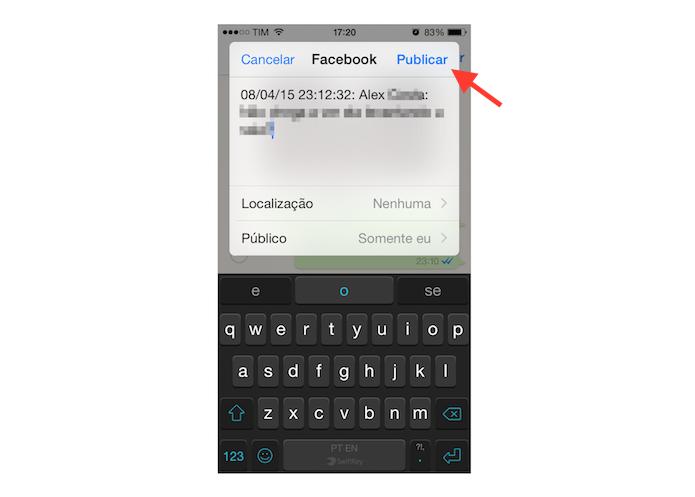 Publicando no Facebook uma mensagem recebida no WhatsApp para iPhone (Foto: Reprodução/Marvin Costa)