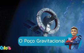 O Poço Gravitacional