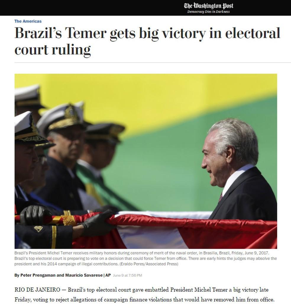 'Washington Post' repercute a não cassação da chapa Dilma-Temer pelo TSE: 'Temer leva grande vitória em decisão de corte eleitoral' (Foto: Reprodução/ Washington Post)