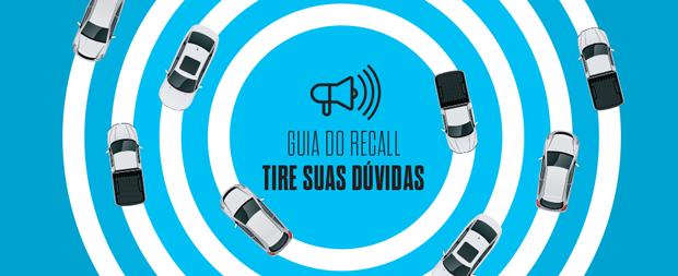 Abre especial recalls - Guia do recall (Foto: Autoesporte)