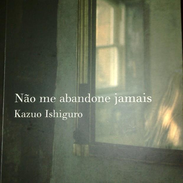 Livro Não me Abandone Jamais (Foto: reprodução)