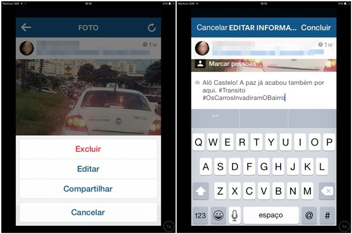 Editando a foto e inserindo hashtags no Instagram (Foto: Reprodução/Lívia Dâmaso)