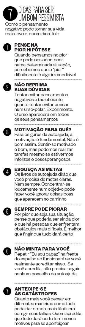 7 dicas para ser  um bom pessimista (Foto: ÉPOCA)