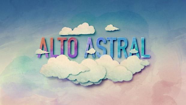 Alto Astral é a nova novela das sete, que estreia na próxima segunda-feira (Foto: Divulgação)