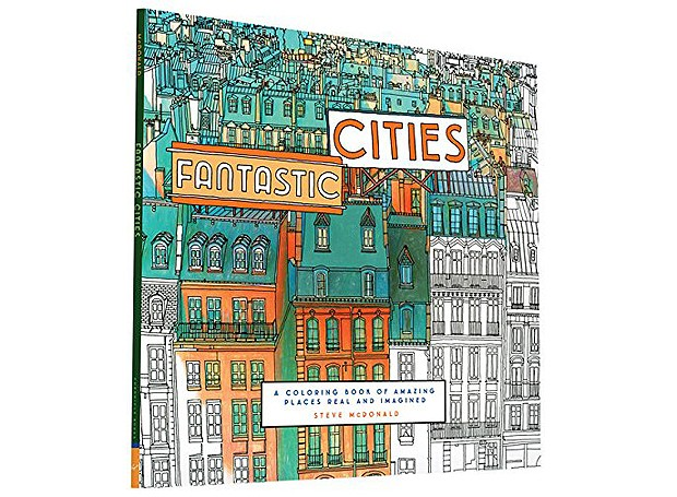"""Fantastic Cities: A Coloring Book of Amazing Places Real and Imagined"", Editora Chronicle Books (Foto: Divulgação)"