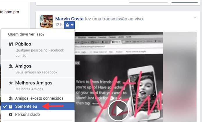 Opção para redefinir a visibilidade de um vídeo ao vivo do Facebook (Foto: Reprodução/Marvin Costa)