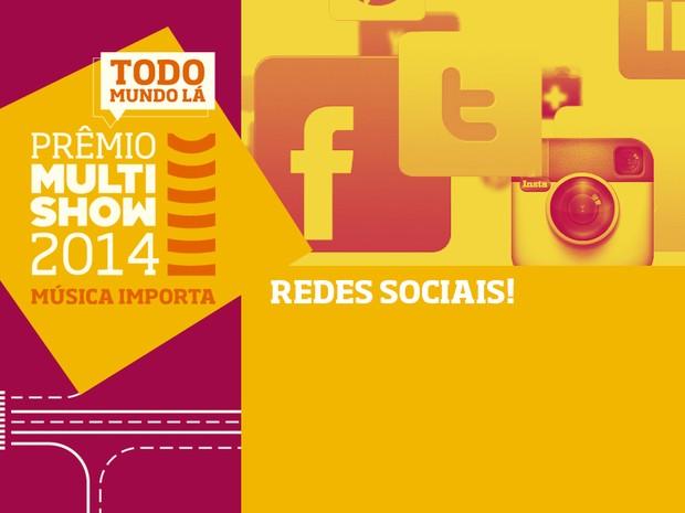 prmio multishow de msica 2014 redes sociais (Foto: Divulgao)