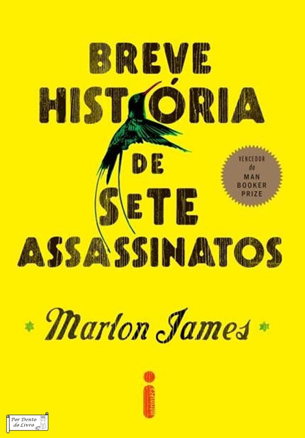 Breve história dos sete assassinatos James Marlon (Foto: Divulgação)