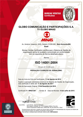 Certificado ISO14001 (Foto: TV Globo Minas)