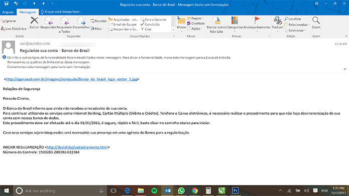 Exemplo claro de SPAM que pode tentar roubar dados bancários do usuário e senhas de e-mail (Foto: Reprodução/Elson de Souza)