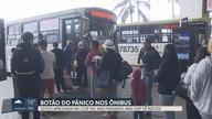 Lei que prevê botão do pânico em ônibus ainda não é cumprida