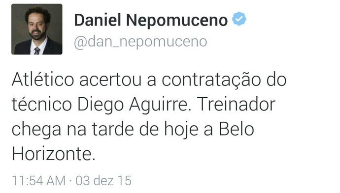 Daniel Nepomuceno, presidente do Atlético-MG, tuíta sobre a contratação de Diego Aguirre como novo treinador do clube (Foto: Reprodução/Internet)