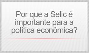 selic (Foto: G1)