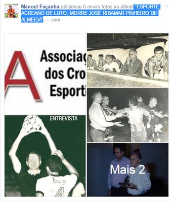 """Acea posta álbum intitulado """"Esporte acreano de luto: morre José Ribamar Pinheiro de Almeida (Foto: Reprodução/Facebook)"""