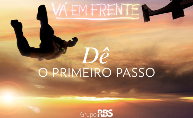 Campanha quer motivar o público a realizar sonhos (Foto: RBS TV/Divulgação)